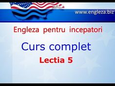 Curs de Limba Engleza Incepatori Complet Lectia 5 - YouTube English Lessons, Learn English, Thing 1, English Vocabulary, Teaching English, Youtube, Audio, Education, Learning