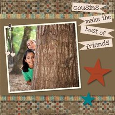 Cousins Make the Best of Friends scrapbook page made with My Digital Studio software from Stampin' Up!