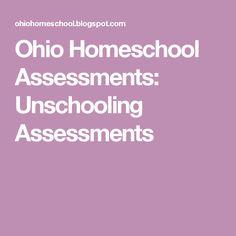 Ohio Homeschool Assessments: Unschooling Assessments