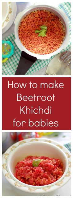 Healthy Vegan Beetroot Khichdi for Babies - Mylittlemoppet - Healthy Vegan Beetroot Khichdi for Babies beetroot-khichdi a vegan gluten-free delicious recipe for babies from 8 months onwards baby food - Indian Baby Food Recipes, Dog Recipes, Free Recipes, Healthy Baby Food, Healthy Recipes, Food Baby, Vegetarian Recipes, Beetroot Recipes, Sans Gluten