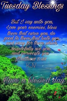 Tuesday Blessings ~~J Blessed Morning Quotes, Tuesday Quotes Good Morning, Happy Tuesday Quotes, Morning Greetings Quotes, Blessed Quotes, Morning Inspirational Quotes, Morning Blessings, Good Morning Messages, Morning Prayers