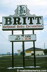 Britt, Iowa: Hobo Museum  A museum dedicated to the hobo life and the National Hobo Convention held in Britt each year.