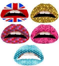 That's right, lip tatoos (Violent Lips)