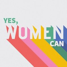Yes, women can // Feminist rainbow art print poster quote Posters Decor, Quote Posters, The Words, Feminist Quotes, Feminist Art, Equality Quotes, Lettering, Typography, Woman Quotes