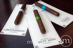 Groomsmen - ask them to be a part of your wedding with a cigar.