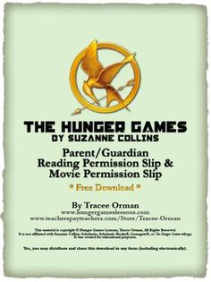 Free download: The Hunger Games Permission Slips for Reading & Movie (Use for Catching Fire movie!)