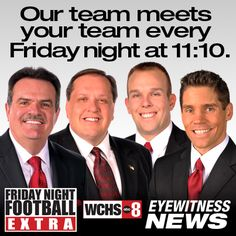 Watch Friday Night Football Extra each Friday beginning at about 11:10 p.m. on WCHS.