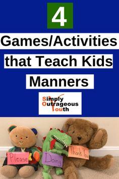 4 Games/Activities that Teach Kids Manners -