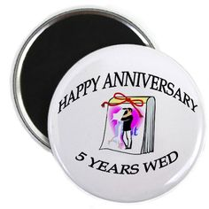 Happy Anniversary - 5 years wed Magnet