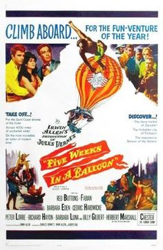 """Five Weeks in a Balloon"" (1962) was one of my favorite movies growing up."