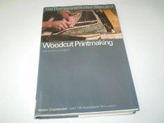 Woodcut Printmaking (The Thames and Hudson manuals)::Walter Chamberlain (1978).