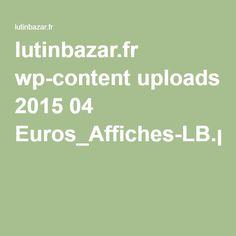 lutinbazar.fr wp-content uploads 2015 04 Euros_Affiches-LB.pdf