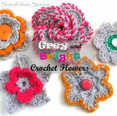 Grey & Bright Crochet Flowers, free patterns and links to free patterns