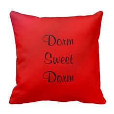 """Dorm Sweet Dorm 16"""" Square Pillow Red Personalized"""
