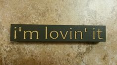 """I'm lovin' it Large Sitter Sign country shabby primitive, you choose color #Handmade #shabby #HeresYourSign"
