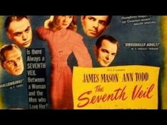 The Seventh Veil (1945) Full Movie James Mason Ann Todd British Classic NOIR - YouTube