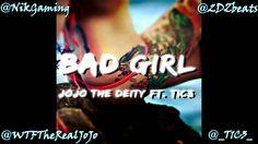 JoJo The Deity - Bad Girl [Ft. T1C3] Prod. by @2DZbeats