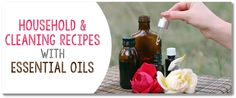 HOUSEHOLD and cleaning recipes with essential oils