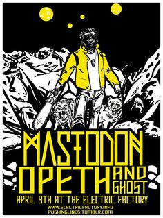 MASTODON / OPETH / GHOST  POSTER at ELECTRIC FACTORY by Charles Agnew
