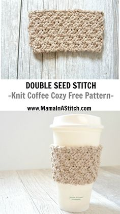 Double Seed Stitch Knit Coffee Cozy Double Seed Stitch Knit Coffee Cozy History of Knitting String spinning, weaving and stitchi. Easy Knitting, Loom Knitting, Knitting Stitches, Knitting Patterns Free, Stitch Patterns, Knitted Coffee Sleeve, Crochet Coffee Cozy, Cozy Coffee, Double Seed Stitch