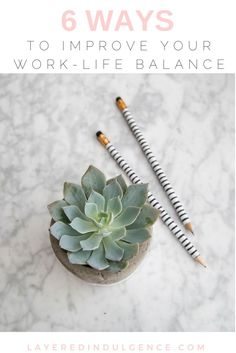 Whether you work at home or from an office, having a proper work-life balance is essential! Without balance, life can get crazy and your health is sure to take a hit. From time management to career advice, check out 6 tips to improve your work-life balanc