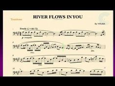 River Flows in You - Yiruma - Trombone Sheet Music, Chords, and Vocals