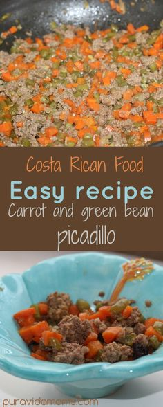 Easy and healthy recipe for a traditional Costa Rican picadillo of green beans and carrots. Receta fácil de una comida típica de Costa Rica... picadillo de vainica con zanahoria.