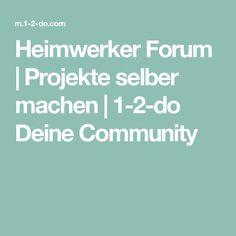 Heimwerker Forum | Projekte selber machen | 1-2-do Deine Community #Kinderhandwerk Diy And Crafts, Wood Working, Fun Ideas, Woodwork, Fur, Children, Outdoor, Bricolage, Handmade Crafts
