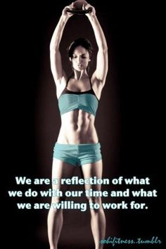 Your body says a lot about what you do with your time.. Or don't do