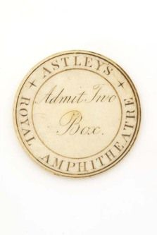 1804-20 Ivory ticket of admission to Astley's Royal Amphitheatre in Westminster Bridge Road, Lambeth. The ticket admits two to a box hired in the name of J James and would have been valid for repeat admissions to the circus throughout the season.