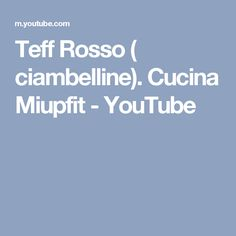 Teff Rosso ( ciambelline). Cucina Miupfit - YouTube