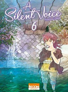 A silent voice - 6 - Yoshitoki Oima