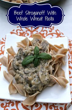 Beef Stroganoff With Whole Wheat Pasta pin