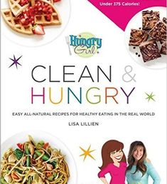 Download Hungry Girl Clean & Hungry Kindle, PDF, eBook, Hungry Girl Clean…