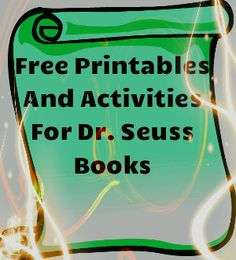 Wonderful collection of printables and activities for Dr. Seuss books. Free!