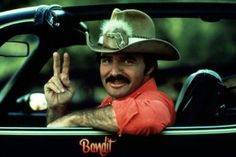 Smokey and the Bandit - i watched this movie a million times!