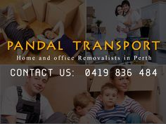 Removal Companies Perth | www.pandltransport.com.au - Best home and office removalists in Perth, if you're looking around for moving your home or office; Contact us: 0419 836 484 — in Perth, Australia.
