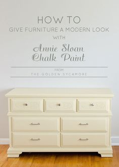 How To Give Furniture a Modern, Non-Distressed Finish with Annie Sloan Chalk…