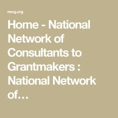 Home - National Network of Consultants to Grantmakers : National Network of…