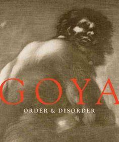 Goya : order & disorder
