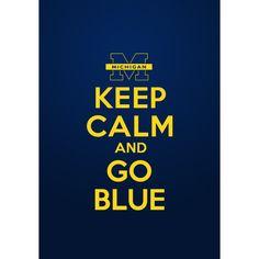 Keep Calm and Go Blue!