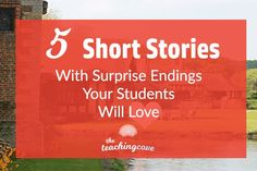 Find short stories difficult to teach? Here are five of my favourites that your students will love to analyze. A free lesson plan will be available, too!