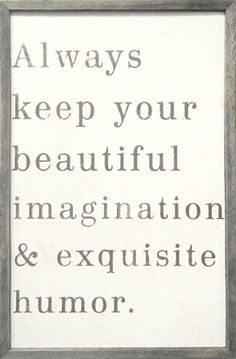 quote-beautiful-imagination-humor