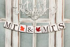MR and MRS Wedding signs- FALL Sweetheart Table Banners - Autumn wedding banners - rustic barn wedding signs by WineCountryBanners on Etsy