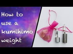 Useful tips and advice for using a kumihimo weight - YouTube