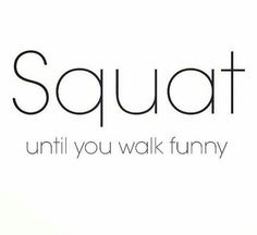 Okay I haven't worked out in like three weeks, and today I went back to cf and we did squats.. Oh my goodness, but so worth it