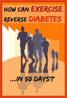 Can exercise reverse diabetes? Really?