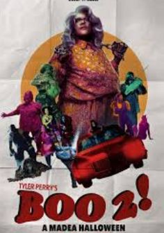 Watch Boo 2! A Madea Halloween 2017 Full Movie Streaming Free Download