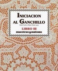 Libro N°3 - Iniciación al Ganchillo - Arte Mundo