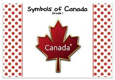 symbols of Canada freebie from Grade ONEderful Social Studies Activities, Teaching Social Studies, Kindergarten Activities, Teaching Tools, Activities For Kids, Learning Activities, I Am Canadian, Canadian History, Canada For Kids